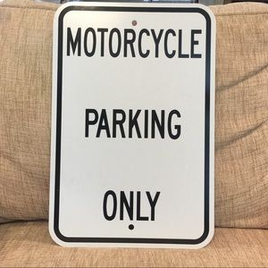 Aluminum motorcycle parking sign